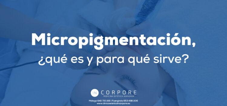Micropigmentación, ¿qué es y para qué sirve?